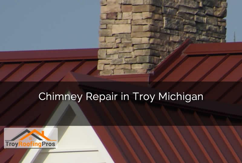 Chimney Repair in Troy Michigan